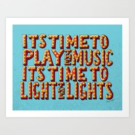 Its Time To Play The Music Art Print