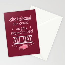 She Believed She Could Stay in Bed Stationery Cards