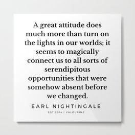 15   |  Earl Nightingale Quotes | 190829 Metal Print