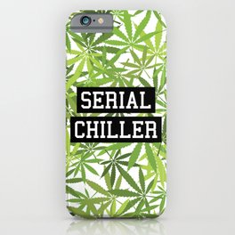 Serial Chiller iPhone Case