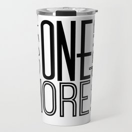 Just One More Chapter Travel Mug
