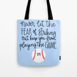 Fear of Striking Out II Tote Bag