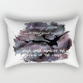 """Do not go gentle into that good night"" by Dylan Thomas Rectangular Pillow"