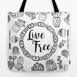 Live Free Pen Sketch Tote Bag