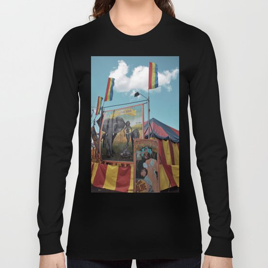Welcome to the Freak Show Long Sleeve T-shirt