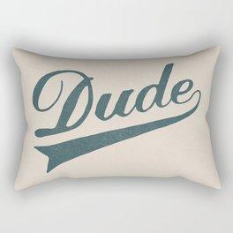 Dude Rectangular Pillow