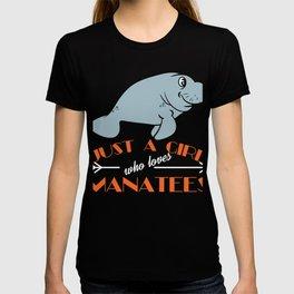 """A Sea Lion Tee Saying """"Just A Giel Who Loves Manatees!"""" T-shirt Desgin Sea Creatures Ocean Cute T-shirt"""