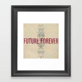 Future Forever Framed Art Print
