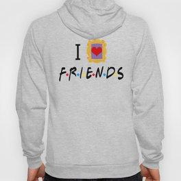 I Love Friends Hoody