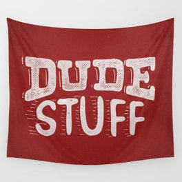 Dude Stuff Wall Tapestry
