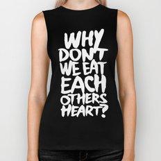 Why don't we eat each others heart? | Dark Biker Tank