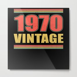 Vintage 1970 Year Of Birth Birthday Metal Print