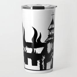 Burn a Church Travel Mug