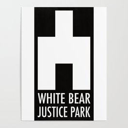 White Bear Justice Park Poster
