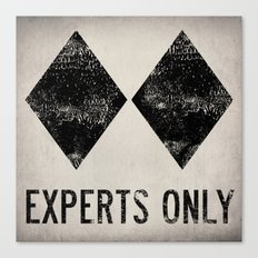 Ski Patrol Experts Only Double Black Diamond Canvas Print