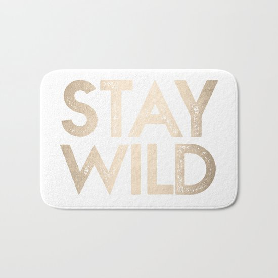 Stay Wild White Gold Quote Bath Mat