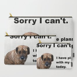 I have plans with my dog Carry-All Pouch