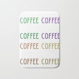 i don't drink coffee to wake up I wake up to drink coffee 6 Bath Mat