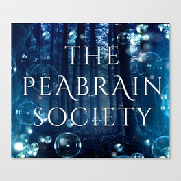 The Peabrain Society Canvas Print