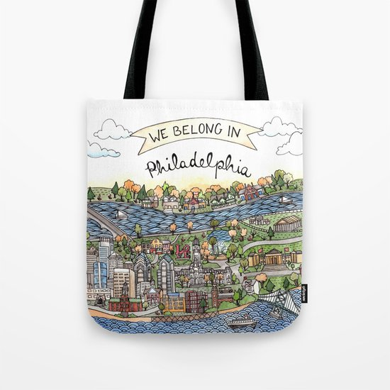 We Belong in Philadelphia! Tote Bag