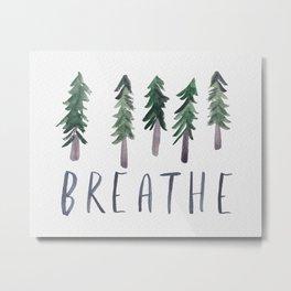BREATHE Pine Trees Watercolor Metal Print