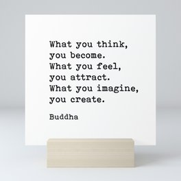 What You Think You Become, Buddha, Motivational Quote Mini Art Print