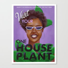 Stay the F Home One House Plant Poster Canvas Print