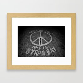 LOSE THE EGO, THIS IS BYRON BAY Framed Art Print