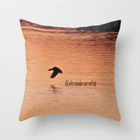 not all who wander Throw Pillows featuring Wander by Nonna Originals