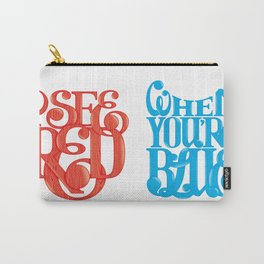I See Red, When You're Blue Carry-All Pouch