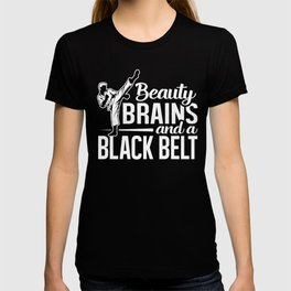 Beauty Brains and Black Belt, Karate Martial Arts Self Defense, Belt Holder T-shirt