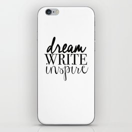 Dream. Write. Inspire. iPhone Skin