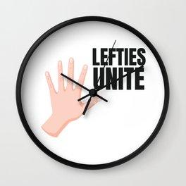 Lefties Unite Left Handed Lefty Gift Wall Clock
