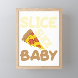 pizza hobby italy feed me pizza slice slice baby Framed Mini Art Print