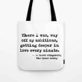 Deeper in love - F Scott Fitzgerald Tote Bag