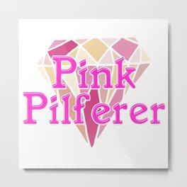 Pink Pilferer Metal Print
