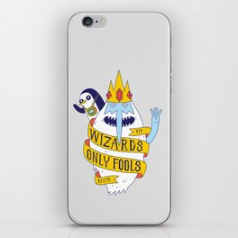 Wizards Only Fools iPhone Skin