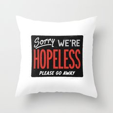 Hopeless Throw Pillow