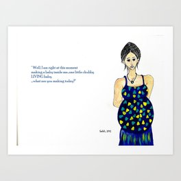 conceited babymaker Art Print
