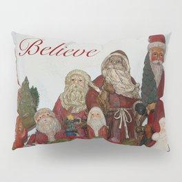 Believe : Santas Pillow Sham
