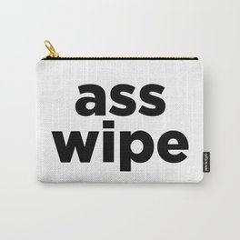 ass wipe Carry-All Pouch