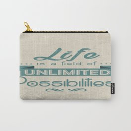 Life is a field of unlimited possibilities Inspirational Motivational Quote Design Carry-All Pouch