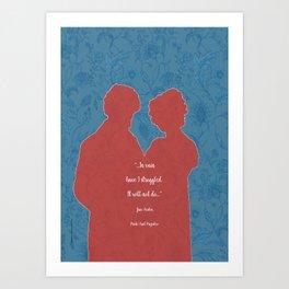 In vain I have struggled_Pride and Prejudice_Jane Austen quote. Art Print