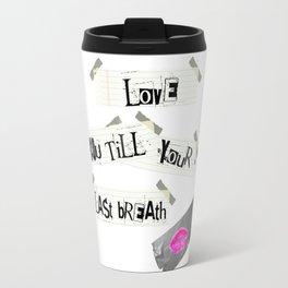 Psychopathic Crush Travel Mug