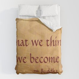Buddha Quote - What We Think We Become - Famous Quote Comforters