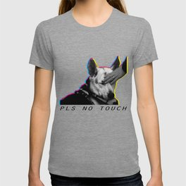 please do not touch! T-shirt