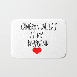 cameron dallas is my boyfriend Bath Mat