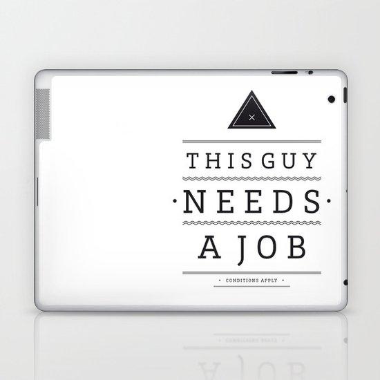 Need a Job Laptop & iPad Skin