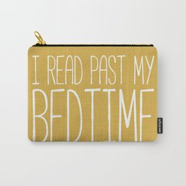 I Read Past My Bedtime (Mustard) Carry-All Pouch