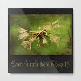 Dandelion ~ Beauty in Ruin ~ Ginkelmier Inspired Metal Print